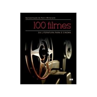 100 FILMES - DA LITERATURA PARA O CINEMA - BEST SELLER