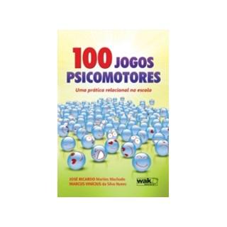 100 JOGOS PSICOMOTORES - WAK
