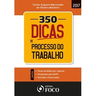 350 DICAS DE PROCESSO DO TRABALHO - FOCO