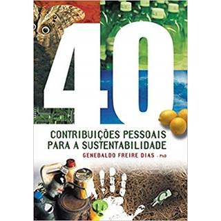40 CONTRIBUICOES PESSOAIS PARA A SUSTENTABILIDADE