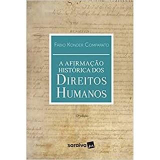 AFIRMACAO HISTORICA DOS DIREITOS HUMANOS, A - SARAIVA