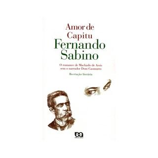 AMOR DE CAPITU - FERNANDO SABINO - ATICA