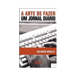 ARTE DE FAZER UM JORNAL DIARIO, A   - CONTEXTO