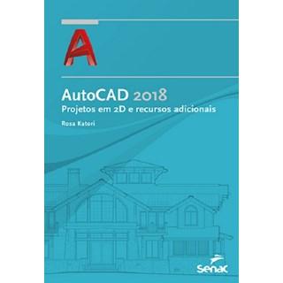 AUTOCAD 2018 - PROJETOS EM 2D - SENAC