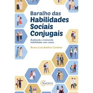 Baralho das habilidades sociais conjugais: Avaliando e treinando habilidades com casais - Cardoso