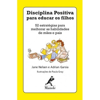 Baralho Disciplina Positiva para Educar os Filhos - Manole