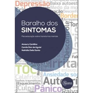 Baralho dos Sintomas: Psicoeducação Sobre Transtornos Mentais - Cantilino