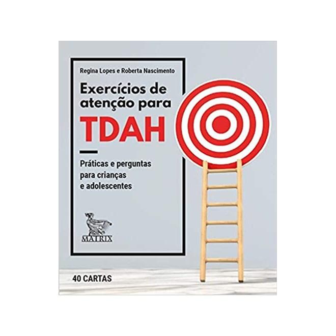 Baralho - Exercícios de atenção para TDAH - Lopes - Matrix