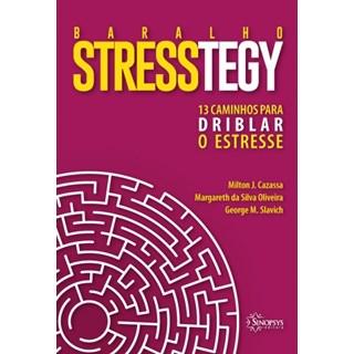 Baralho Stresstegy: 13 Caminhos para Driblar o Estresse - Cazassa