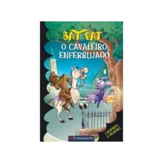 BAT PAT 12 - O CAVALEIRO ENFERRUJADO - FUNDAMENTO