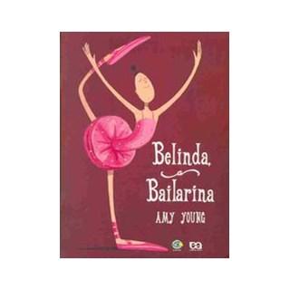 BELINDA BAILARINA - GIRAMUNDO - ATICA