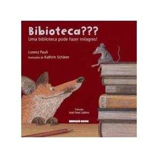 BIBIOTECA - UMA BIBLIOTECA PODE FAZER MILAGRES - BRINQUE BOOK