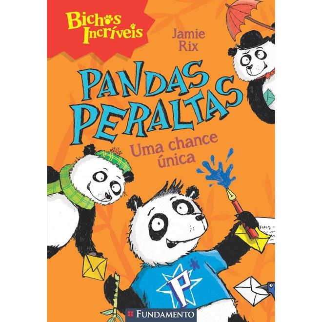 BICHOS INCRIVEIS - PANDAS PERALTAS - UMA CHANCE UNICA - FUNDAMENTO