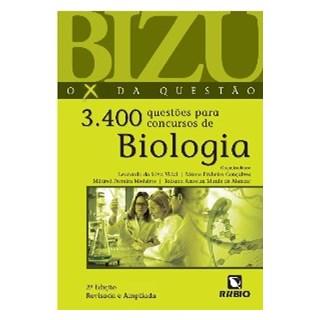 Bizu O X da Questão 3.400 Questões para Concursos de Biologia - Vidal