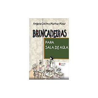 BRINCADEIRAS PARA SALA DE AULA - VOZES