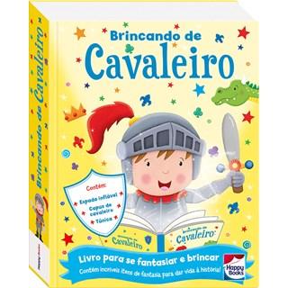 BRINCANDO DE CAVALEIRO - HAPPY BOOKS