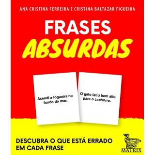 CaixinhaFrases Absurdas - Ferreira - Matrix