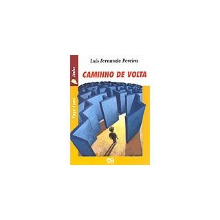 CAMINHO DE VOLTA - VAGA LUME JR - ATICA