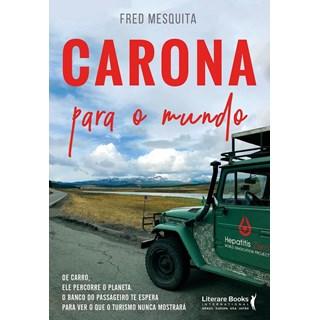 CARONA PARA O MUNDO - LITERAREBOOKS