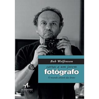 CARTAS A UM JOVEM FOTOGRAFO - ALTA BOOKS