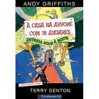 CASA NA ARVORE COM 78 ANDARES, A - FUNDAMENTO