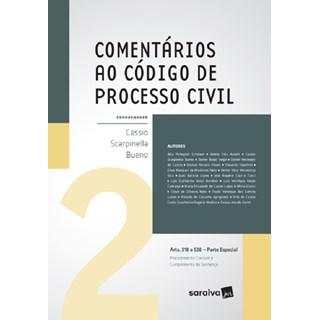 COMENTARIOS AO CODIGO DE PROCESSO CIVIL - PARTE ESPECIAL - VOL 2 - SARAIVA