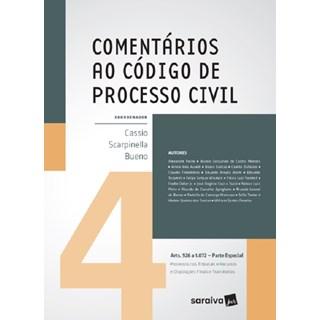 COMENTARIOS AO CODIGO DE PROCESSO CIVIL - PARTE ESPECIAL - VOL 4 - SARAIVA
