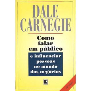 COMO FALAR EM PUBLICO E INFLUENCIAR AS PESSOAS - RECORD