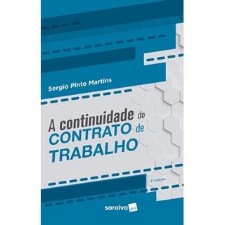 CONTINUIDADE DO CONTRATO DE TRABALHO, A - SARAIVA