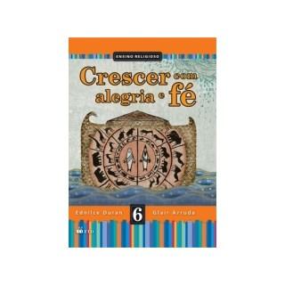 CRESCER COM ALEGRIA E FE 6 ANO - FTD