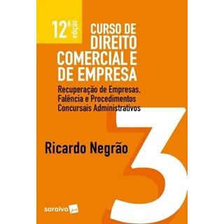 CURSO DE DIREITO COMERCIAL E DE EMPRESA - VOL 3 - NEGRAO - SARAIVA - 12 ED