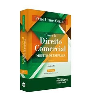 CURSO DE DIREITO COMERCIAL - VOL 2 - COELHO - RT