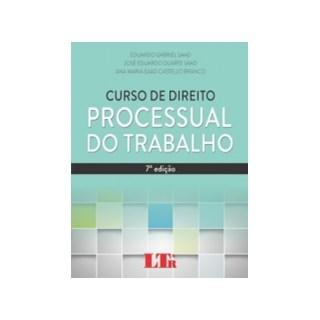CURSO DE DIREITO PROCESSUAL DO TRABALHO - LTR
