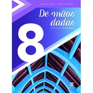 DE MAOS DADAS - 8 ANO - SCIPIONE