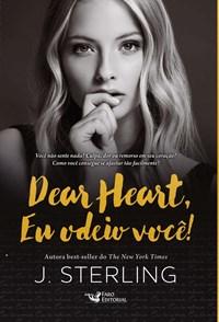 Livro Dear Heart Eu Odeio Voce Faro