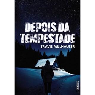 DEPOIS DA TEMPESTADE - FABRICA 231
