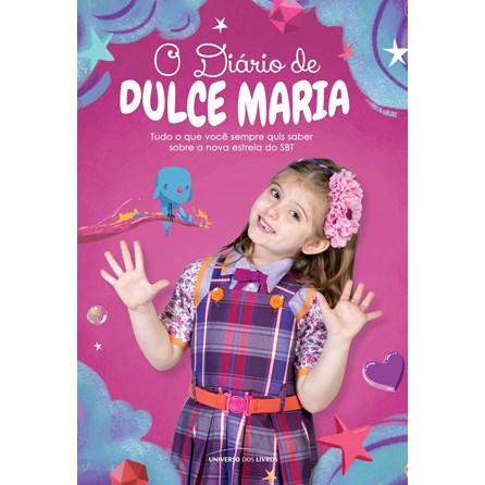 DIARIO DE DULCE MARIA, O - UNIVERSO DOS LIVROS