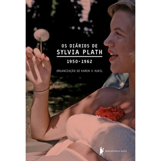 DIARIOS DE SYLVIA PLATH - BIBLIOTECA AZUL