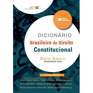 DICIONARIO BRASILEIRO DE DIREITO CONSTITUCIONAL - SARAIVA