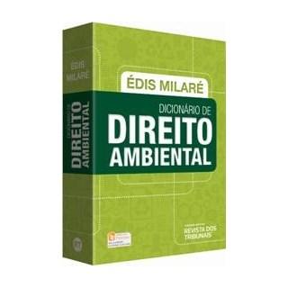 DICIONARIO DE DIREITO AMBIENTAL - RT