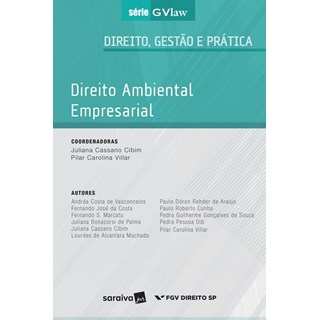 DIREITO AMBIENTAL EMPRESARIAL - SERIE GVLAW - SARAIVA