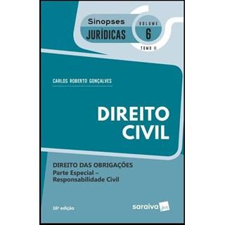 DIREITO CIVIL - DIREITO DAS OBRIGACOES - VOL 6 - TOMO 2 - SINOPSES JURIDICAS - SARAIVA