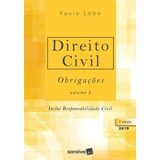 DIREITO CIVIL - OBRIGACOES - LOBO - VOL 2 - SARAIVA