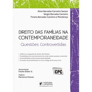 DIREITO DAS FAMILIAS NA CONTEMPORANEIDADE - JUSPODIVM