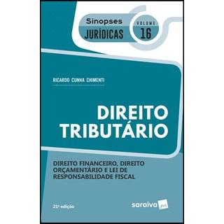 DIREITO TRIBUTARIO - VOL 16 - SINOPSES JURIDICAS - SARAIVA