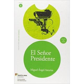 EL SENOR PRESIDENTE - SANTILLANA