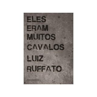 ELES ERAM MUITOS CAVALOS - EDICAO ECONOMICA - CIA DAS LETRAS