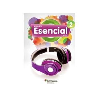 ESPANOL ESENCIAL 2 - SANTILLANA