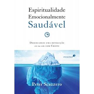 ESPIRITUALIDADE EMOCIONALMENTE SAUDAVEL - UNITED PRESS