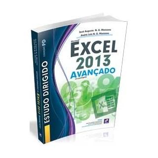 ESTUDO DIRIGIDO DE MICROSOFT EXCEL 2013 - AVANCADO - ERICA